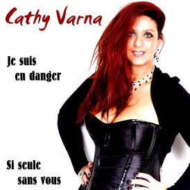 cathyvarna - cover je suis en danger